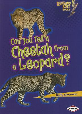 Can You Tell a Cheetah from a Leopard? By Silverman, Buffy